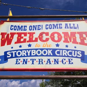 5 of 9: Fantasyland - Storybook Circus entrance signage welcome sign