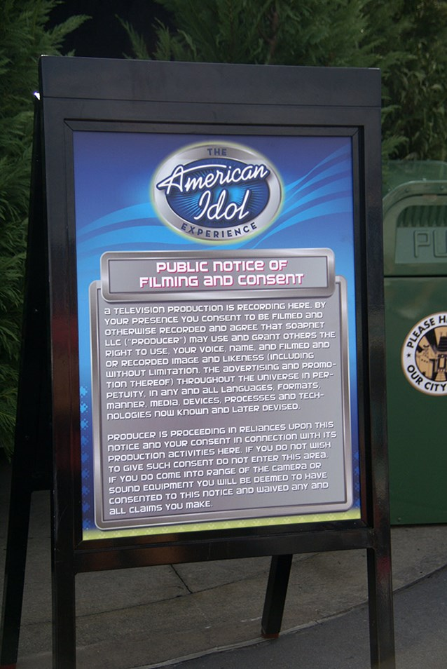 The American Idol Experience - The Public Notice of Consent for all guests entering the studios today - you may well be on TV and every other conceivable broadcast media!