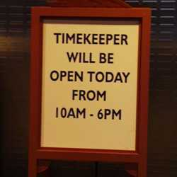 Timekeeper operating on reduced hours sign