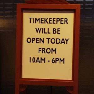 2 of 2: Timekeeper - Timekeeper operating on reduced hours sign