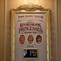 Town Square Theater - The Princesses currently appearing are indicated on the signage